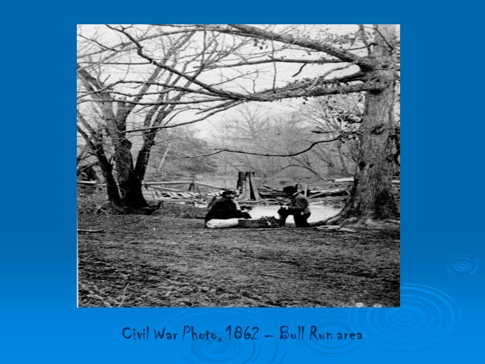 Civil War Photo, 1862 – Bull Run area