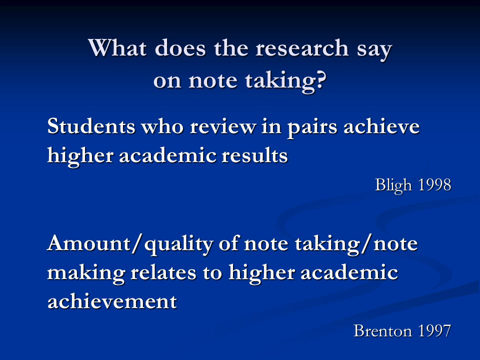 What does the research say on note taking.
