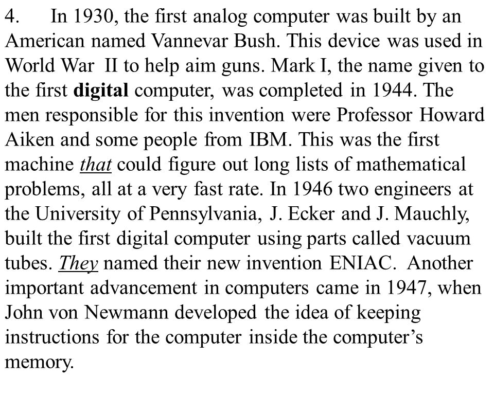 7 5.The first general of computers, which used vacuum tubes, came out in 1950.
