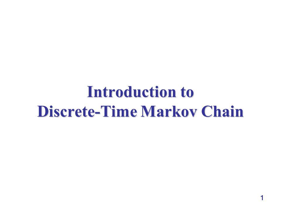 1 Introduction to Discrete-Time Markov Chain