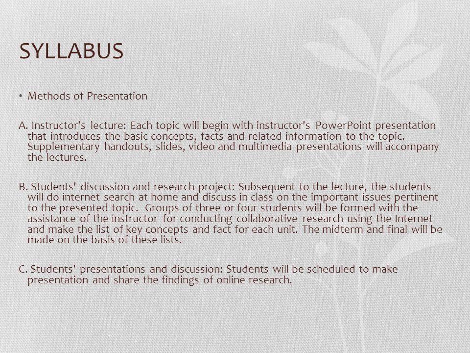 SYLLABUS Methods of Presentation A.