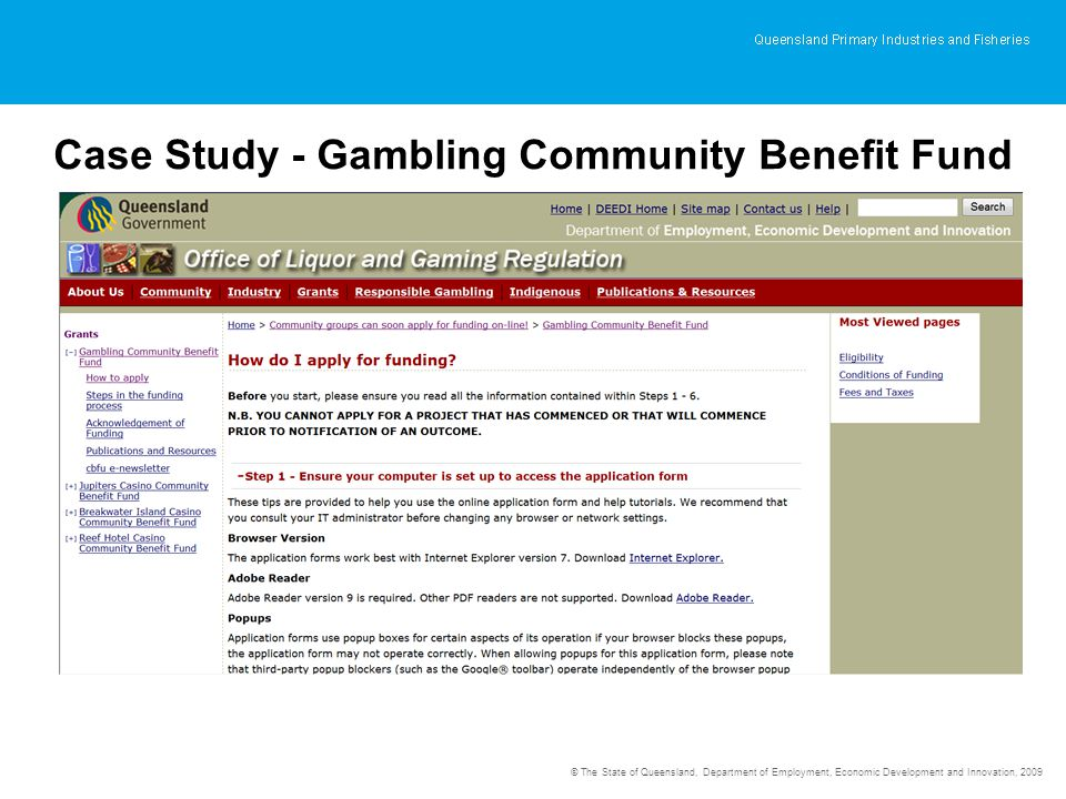 © The State of Queensland, Department of Employment, Economic Development and Innovation, 2009 Case Study - Gambling Community Benefit Fund