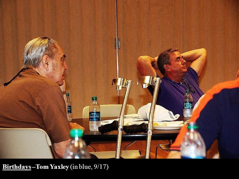 Birthdays –Tom Yaxley (in blue, 9/17)