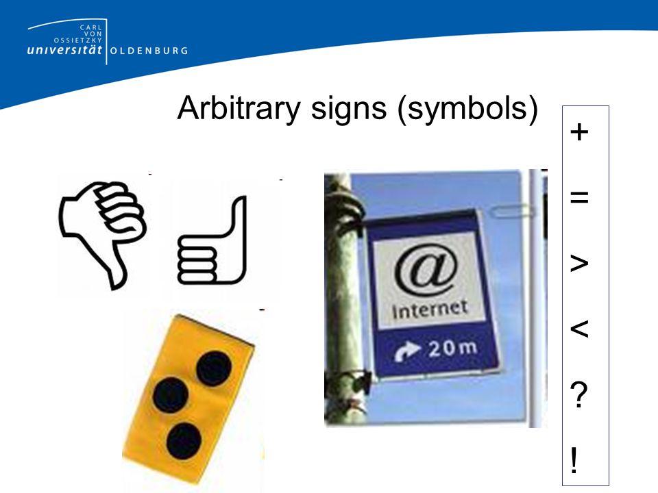 Arbitrary signs (symbols) +=><?!+=><?!