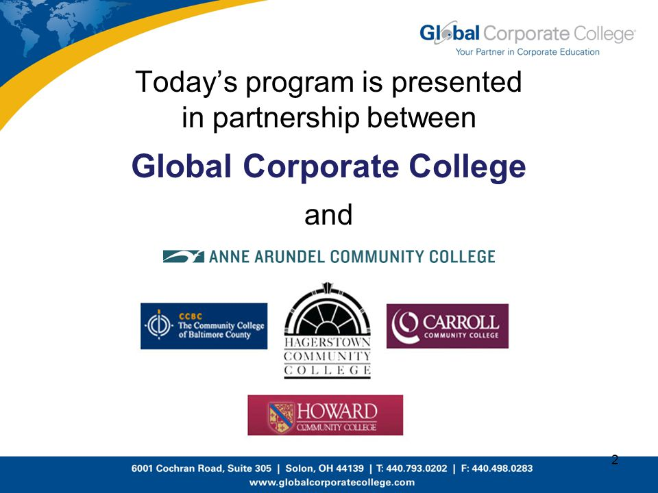 Today's program is presented in partnership between Global Corporate College and 2