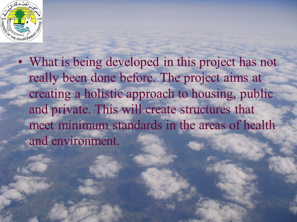 What is being developed in this project has not really been done before.