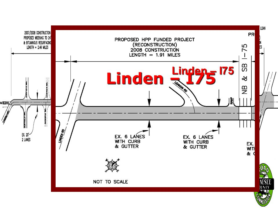 January 24, 2007 Miller Road, Linden to I-75 Miller Road Program Lansing Highway – Ballenger Highway LLLLinden to I-75 IIII-75 to Ballenger L
