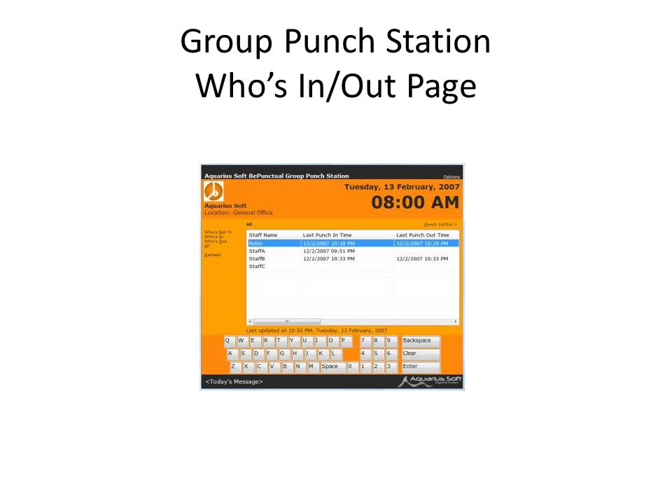 Group Punch Station Who's In/Out Page