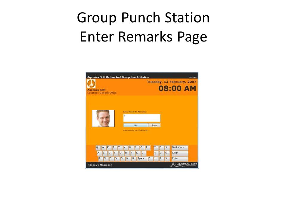 Group Punch Station Enter Remarks Page