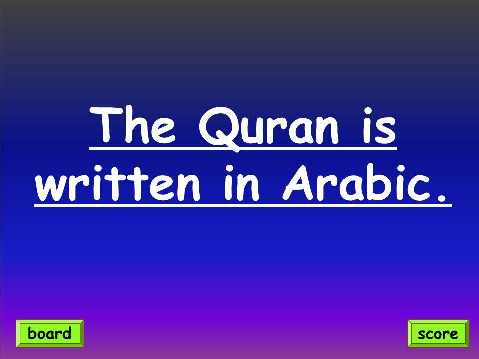 The Quran is written in Arabic. scoreboard