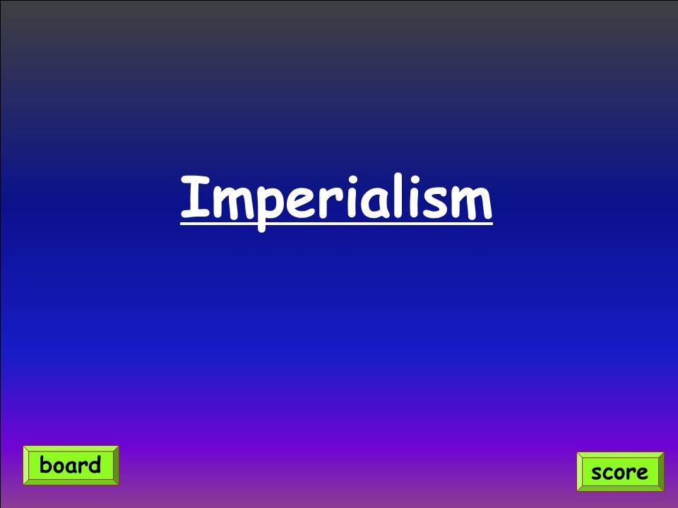 Imperialism score board
