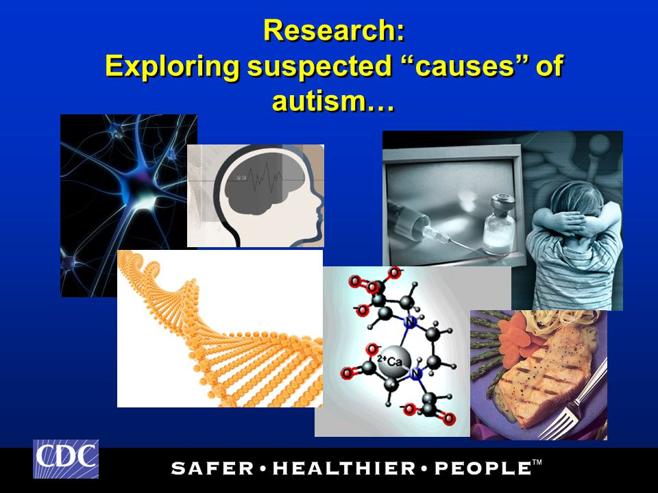 Research: Exploring suspected causes of autism…
