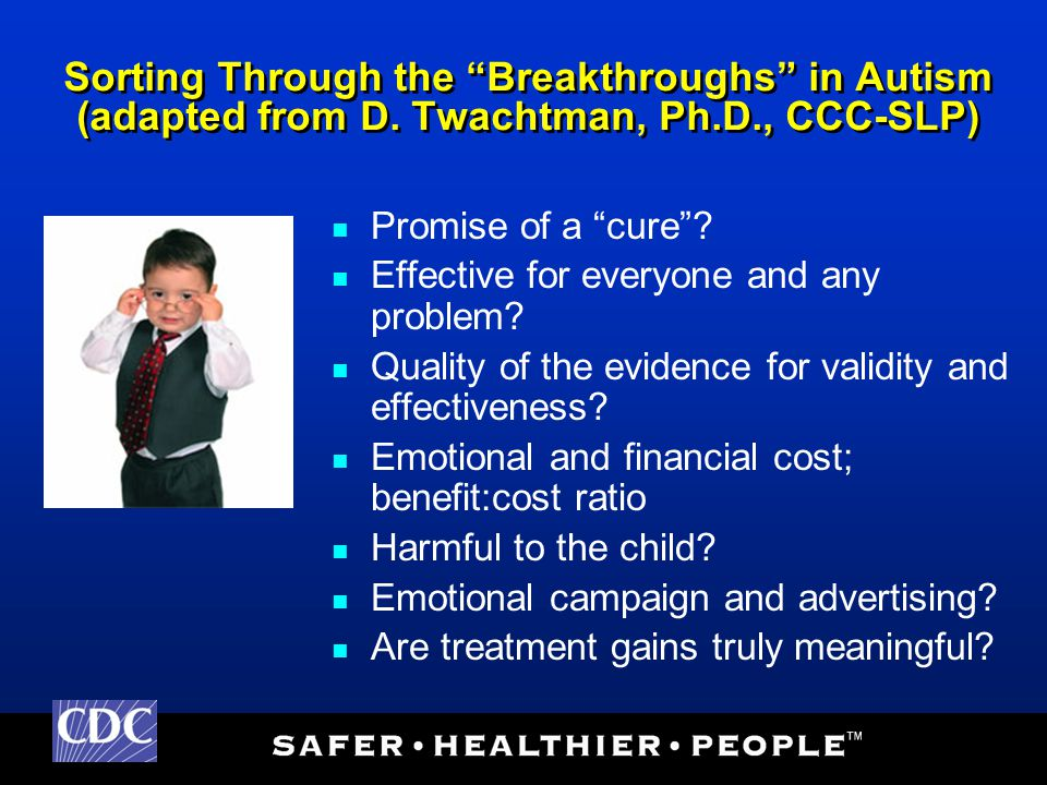 Sorting Through the Breakthroughs in Autism (adapted from D.