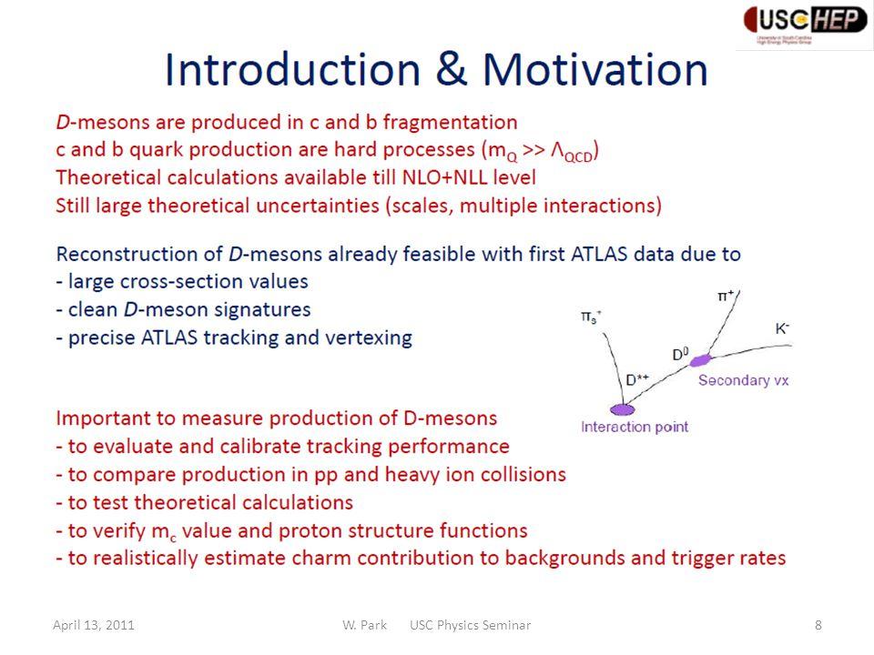 April 13, 2011W. Park USC Physics Seminar19