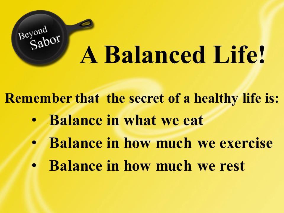 A Balanced Life.
