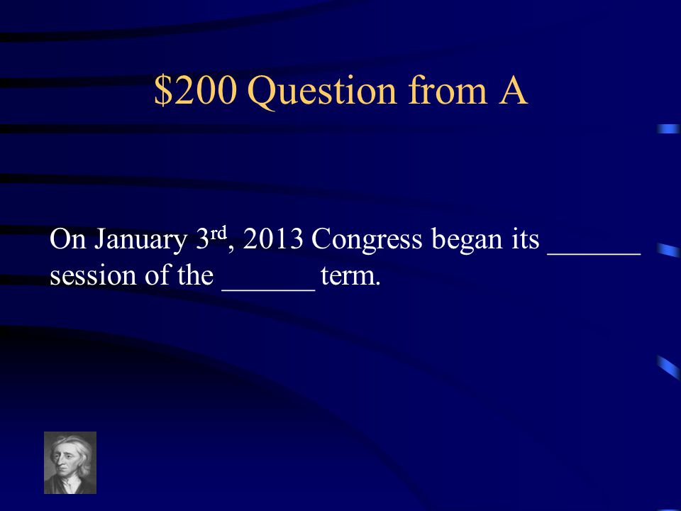 $100 Answer from A The state's legislature