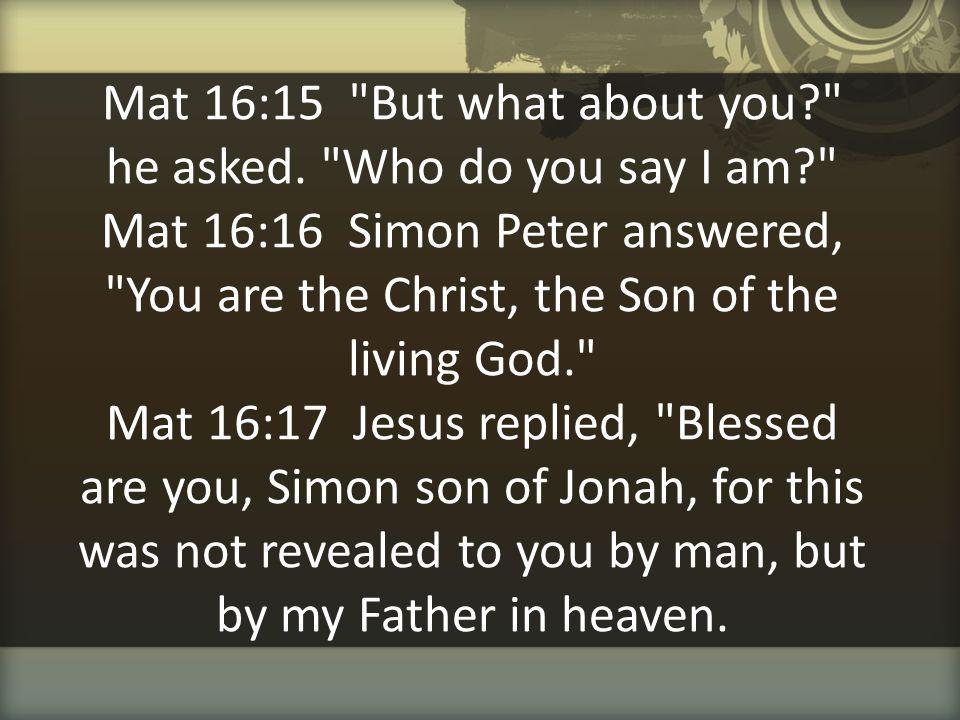 Mat 16:15
