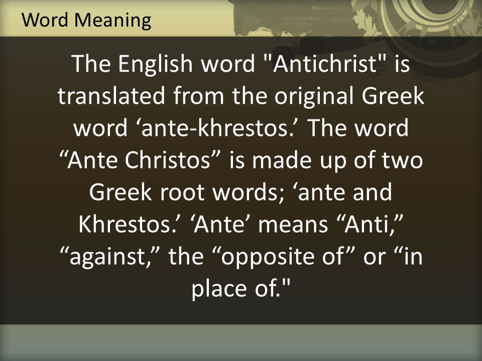 'Khrestos' is Greek for the Hebrew word 'Messiah' which means 'the anointed one.' The Greek word 'Khrestos' is translated in English as 'the Christ.'
