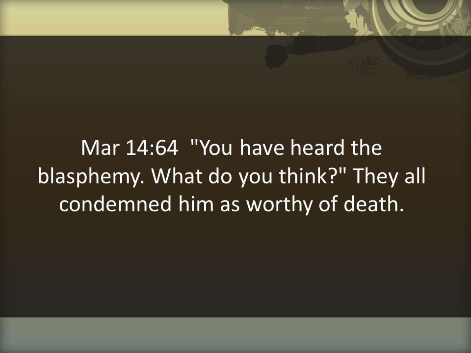 Mar 14:64