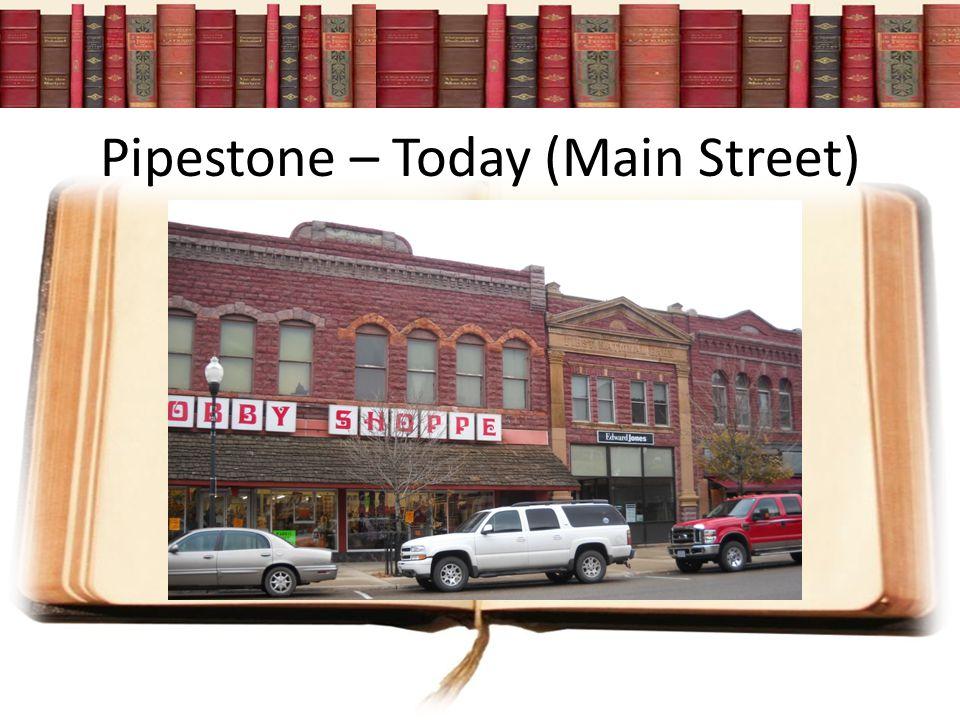 Pipestone – Today (Main Street)