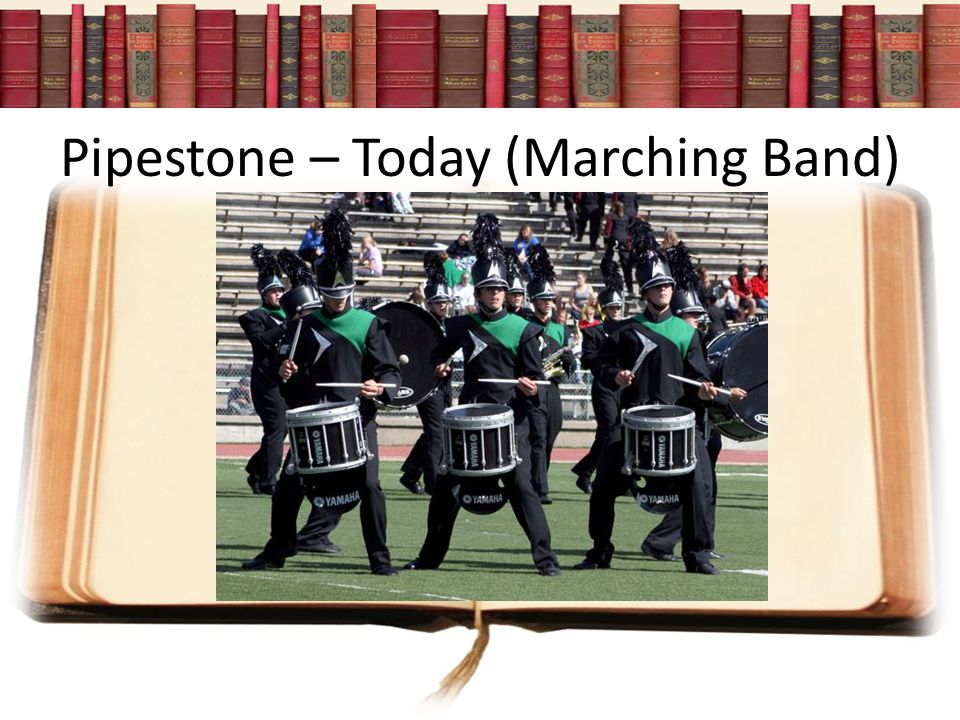 Pipestone – Today (Marching Band)