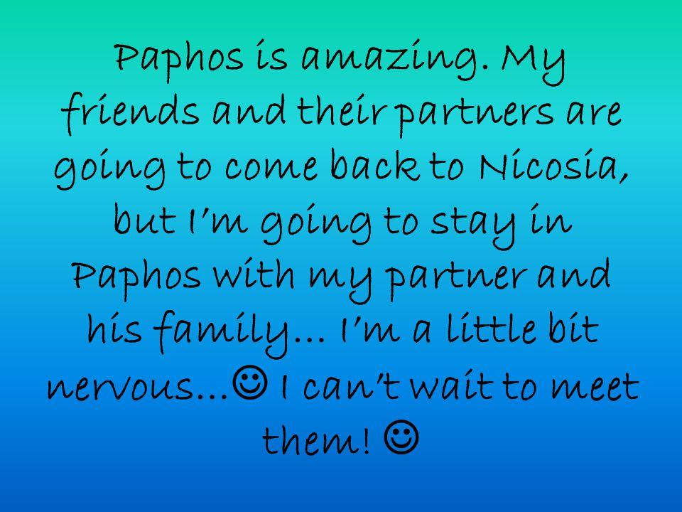 Paphos is amazing.