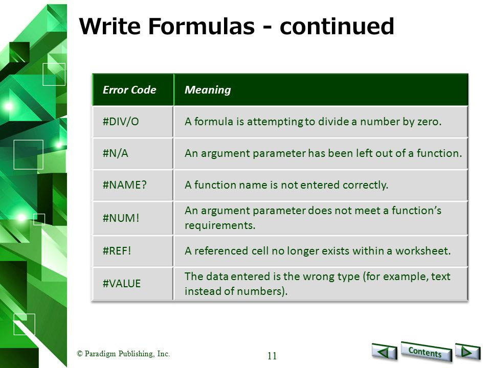 © Paradigm Publishing, Inc. 11 Write Formulas - continued