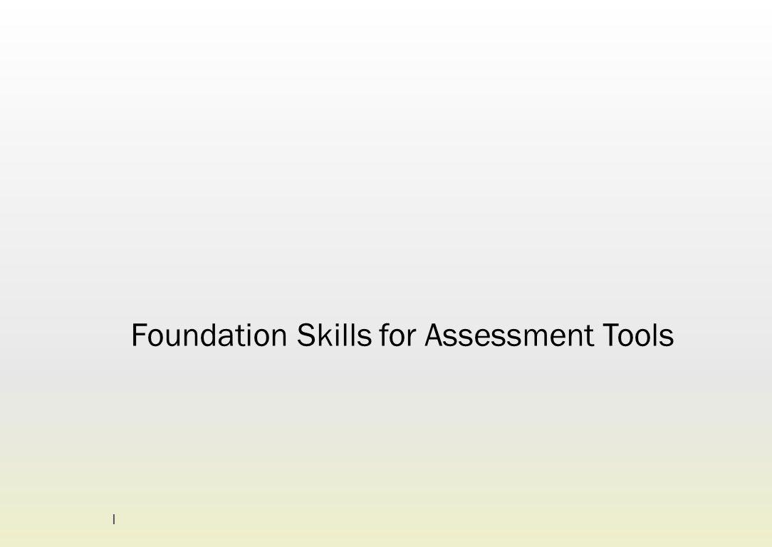 Foundation Skills for Assessment Tools 1