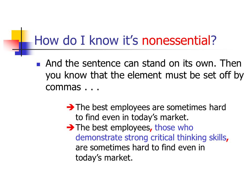 How do I know it's nonessential. And the sentence can stand on its own.