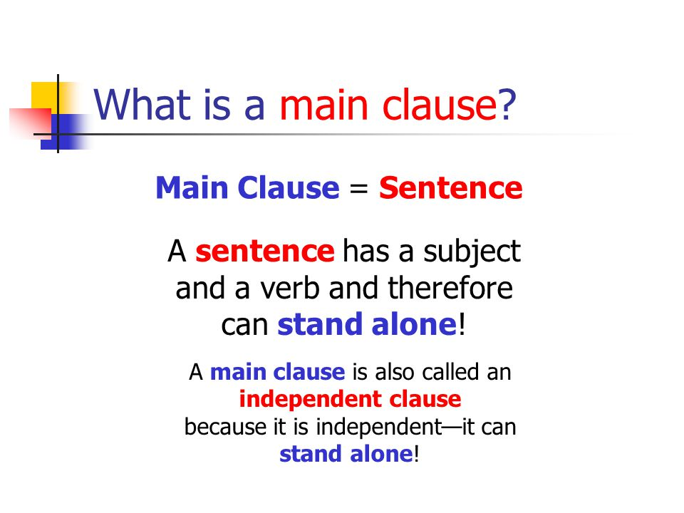 What is a main clause.
