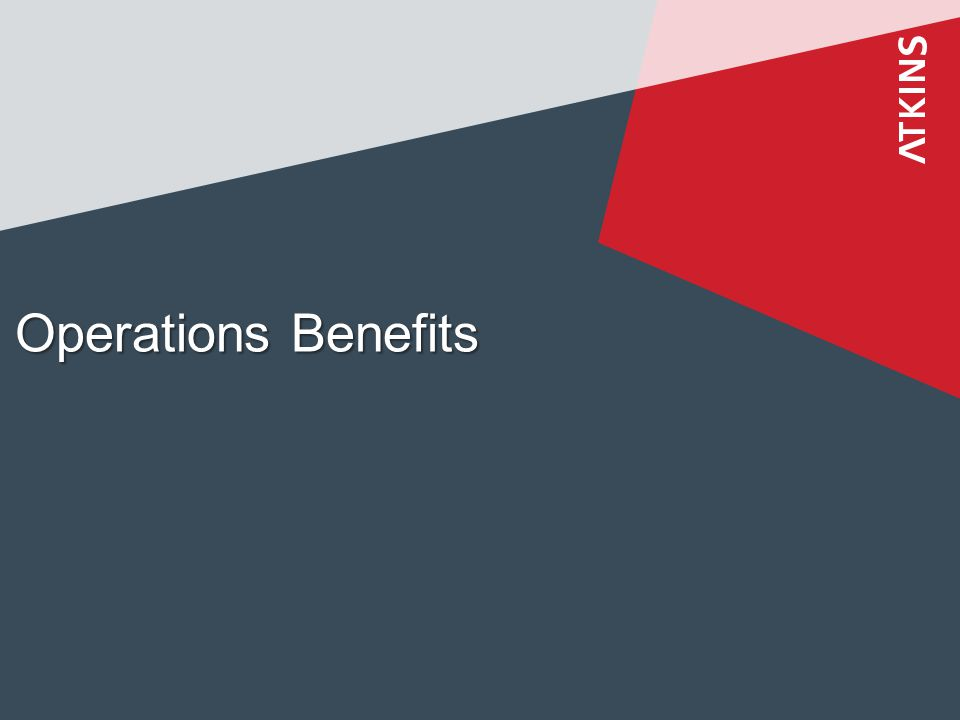 Operations Benefits