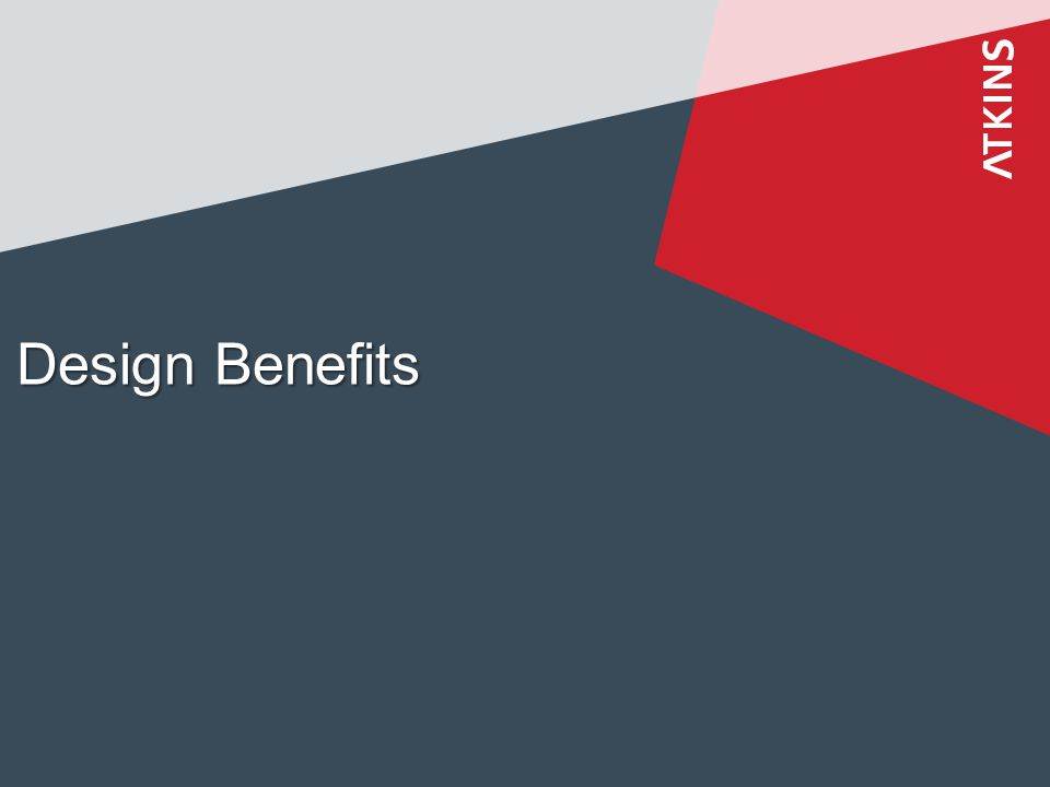 Design Benefits