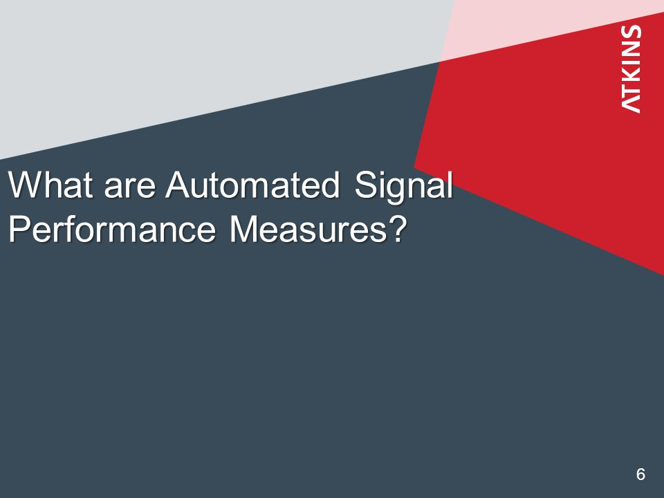 What are Automated Signal Performance Measures 6
