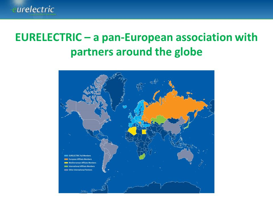 EURELECTRIC represents the EU electricity industry – all across the electricity value chain ENERGY POLICY & GENERATION ENVIRONMENT & SUSTAINABLE DEVELOPMENT MARKETS RETAIL CUSTOMERS DISTRIBUTION NETWORKS