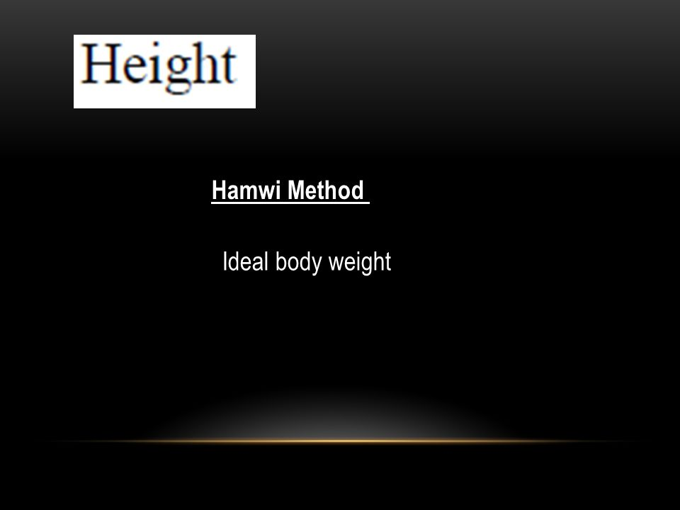 Hamwi Method Ideal body weight