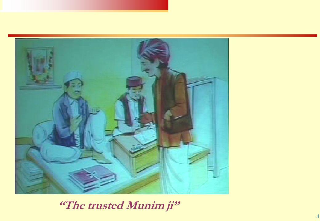 """4 """"The trusted Munim ji"""""""
