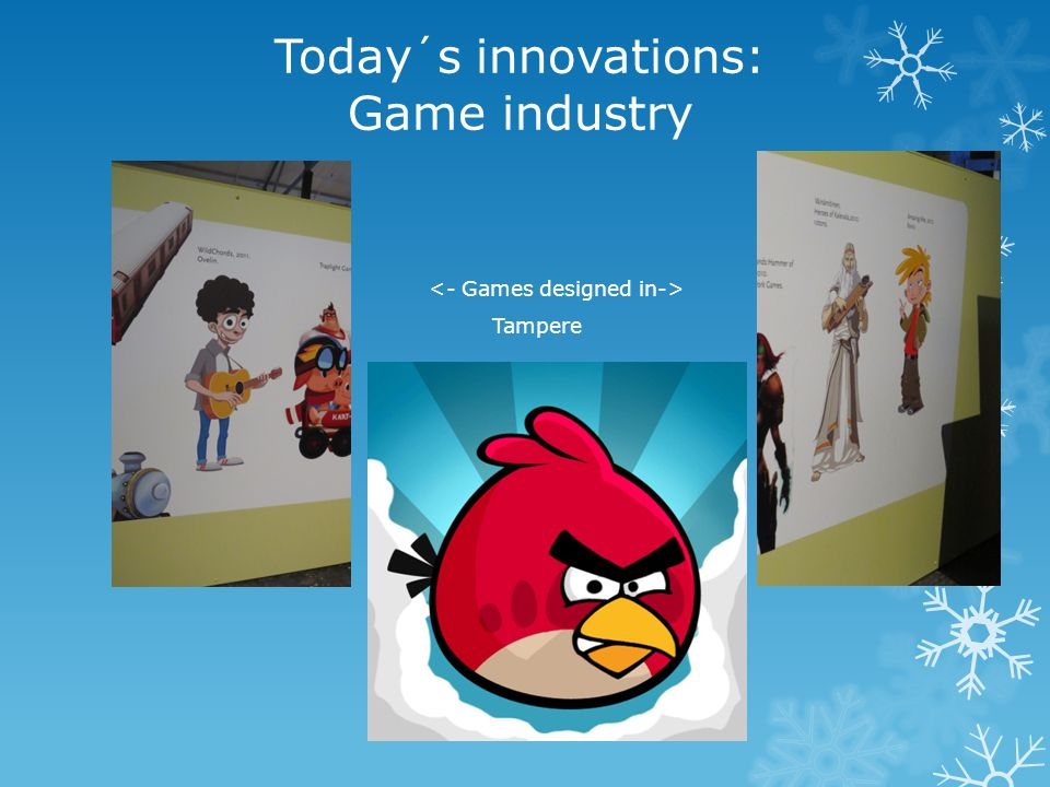 Today´s innovations: Game industry   Tampere