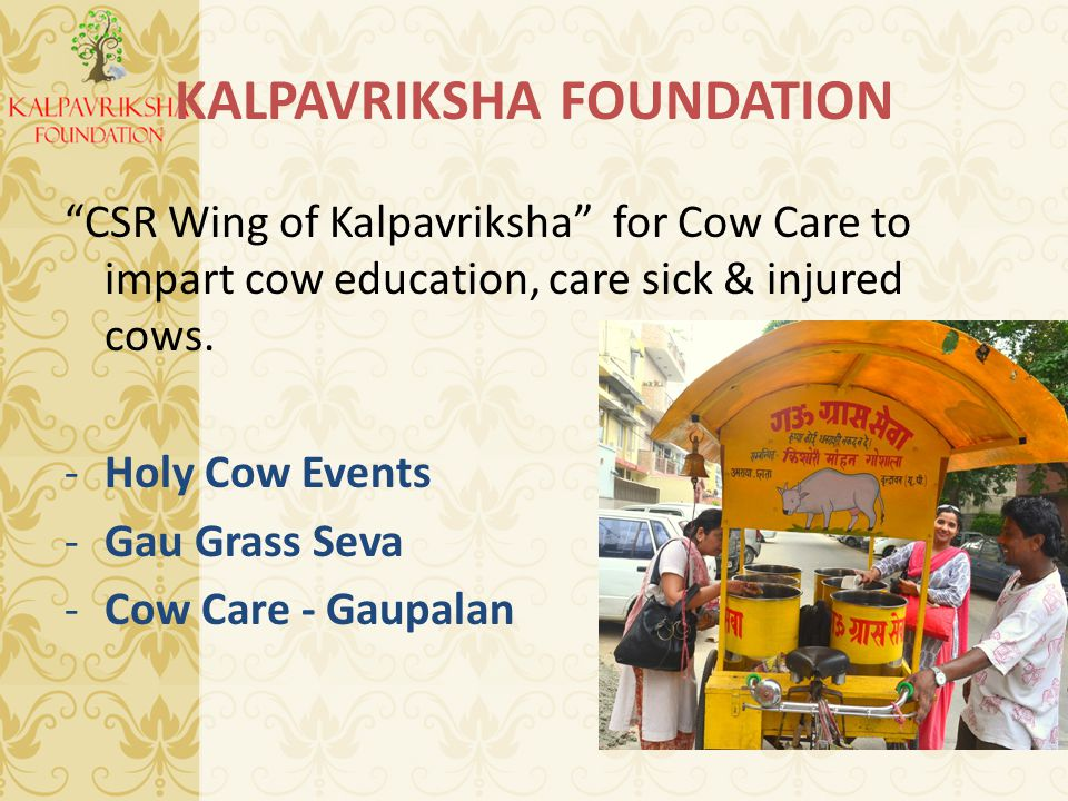 CSR Wing of Kalpavriksha for Cow Care to impart cow education, care sick & injured cows.