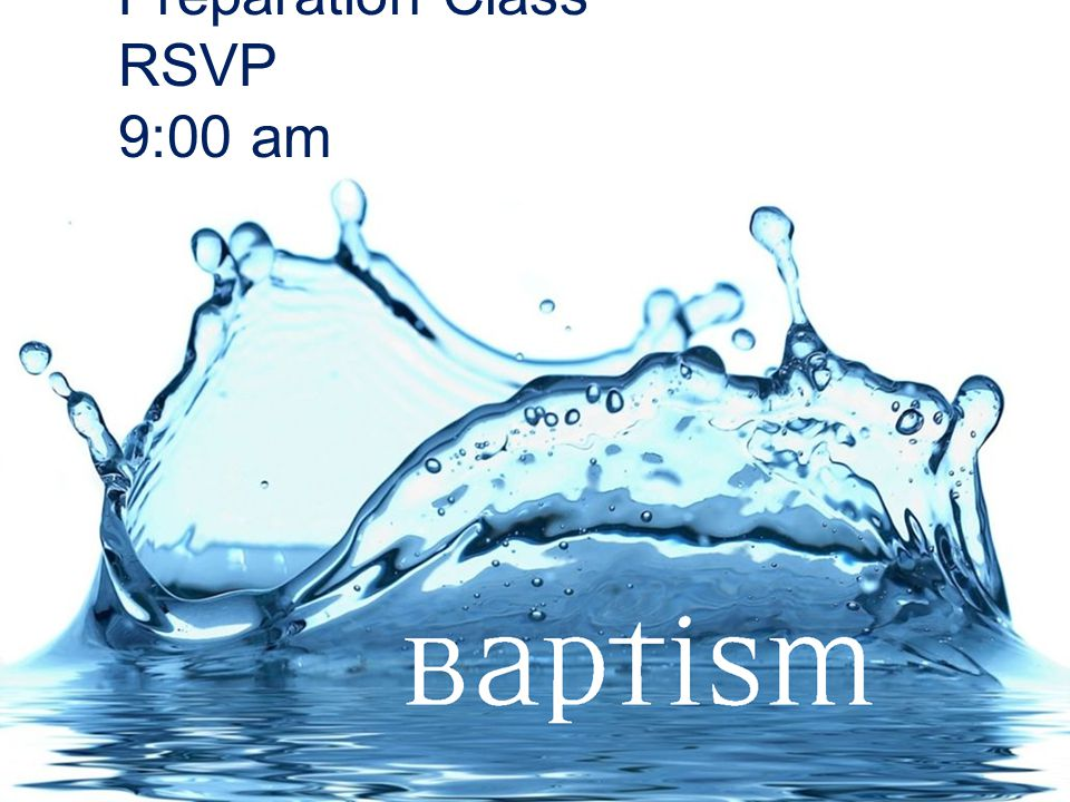 Preparation Class RSVP 9:00 am 3/21/15