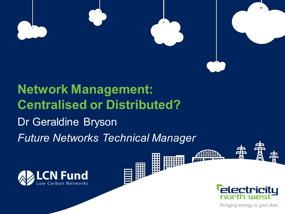 71 Network Management: Centralised or Distributed.