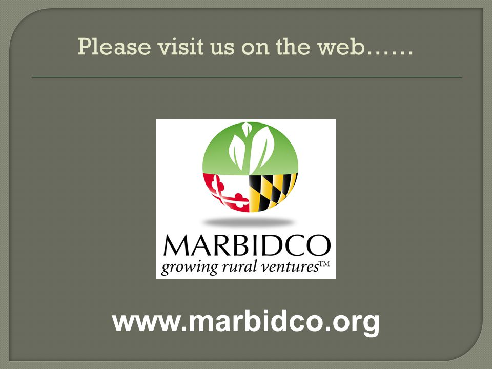 www.marbidco.org Please visit us on the web……