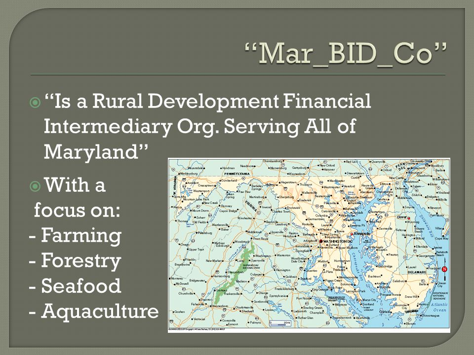  Is a Rural Development Financial Intermediary Org.