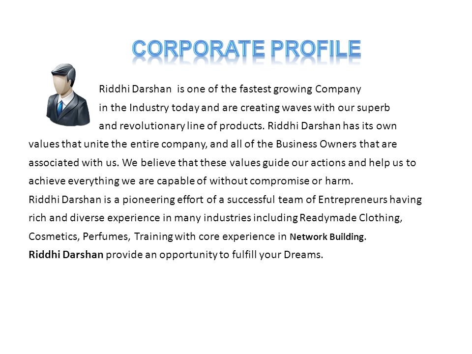 Riddhi Darshan is one of the fastest growing Company in the Industry today and are creating waves with our superb and revolutionary line of products.