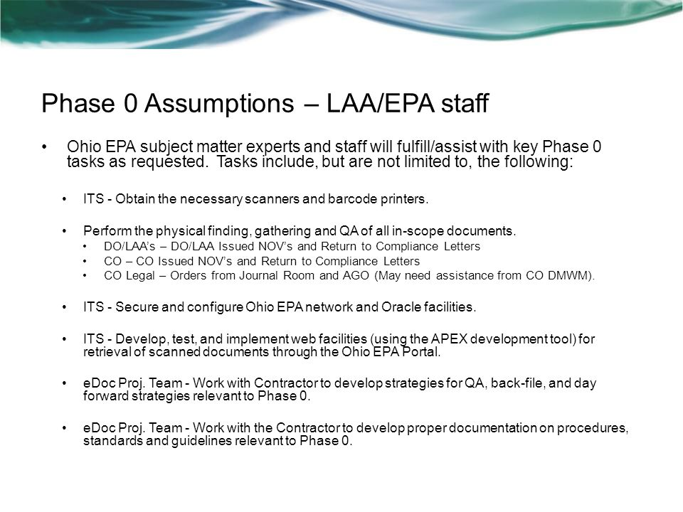 Phase 0 Assumptions – LAA/EPA staff Ohio EPA subject matter experts and staff will fulfill/assist with key Phase 0 tasks as requested. Tasks include,