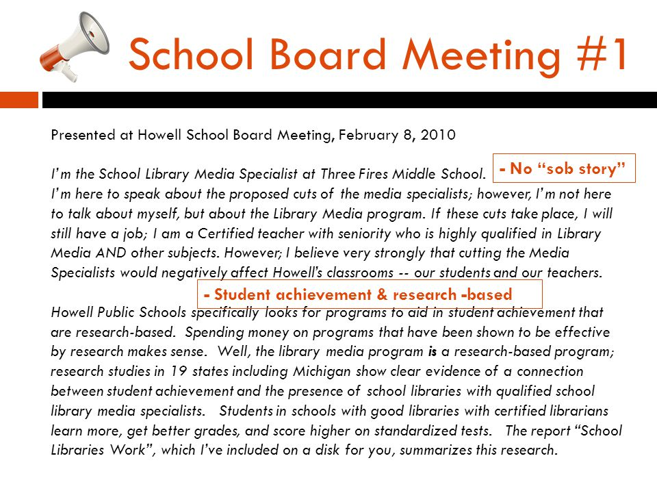 School Board Meeting #1 Presented at Howell School Board Meeting, February 8, 2010 I'm the School Library Media Specialist at Three Fires Middle School.