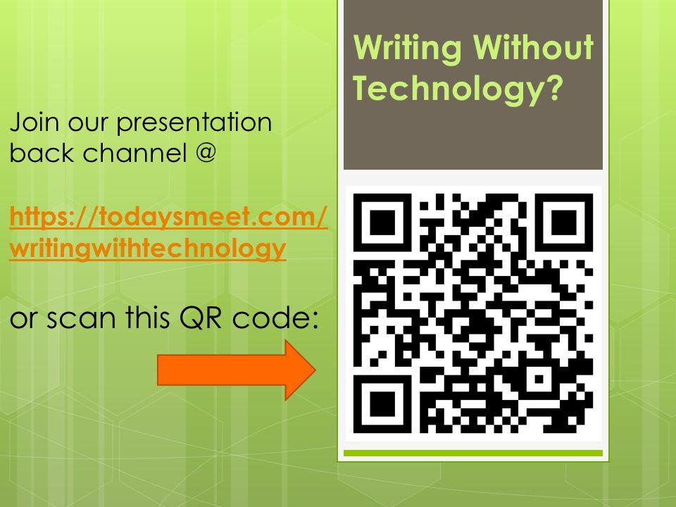Writing Without Technology.
