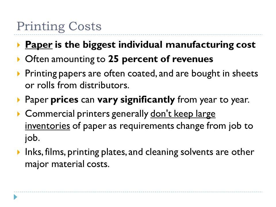 Major Press Manufacturers  Conventional Presses  Heidelberg  Komori  Digital Presses  Xerox  Hewlett-Packard's Indigo  Kodak s Nexpress  Punch Graphix's Xeikon HP Indigo – 5600 Digital Copier.