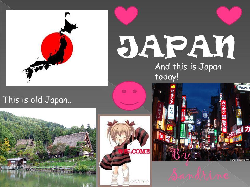 Japan is an archipelago.It has about 6,000 islands.