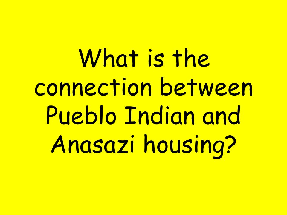 What is the connection between Pueblo Indian and Anasazi housing?
