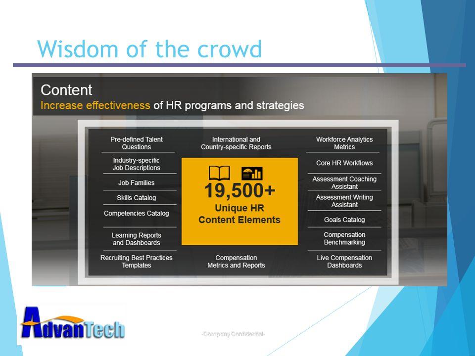 -Company Confidential- Wisdom of the crowd